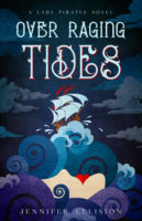 Over Raging Tides (Lady Pirates #1)